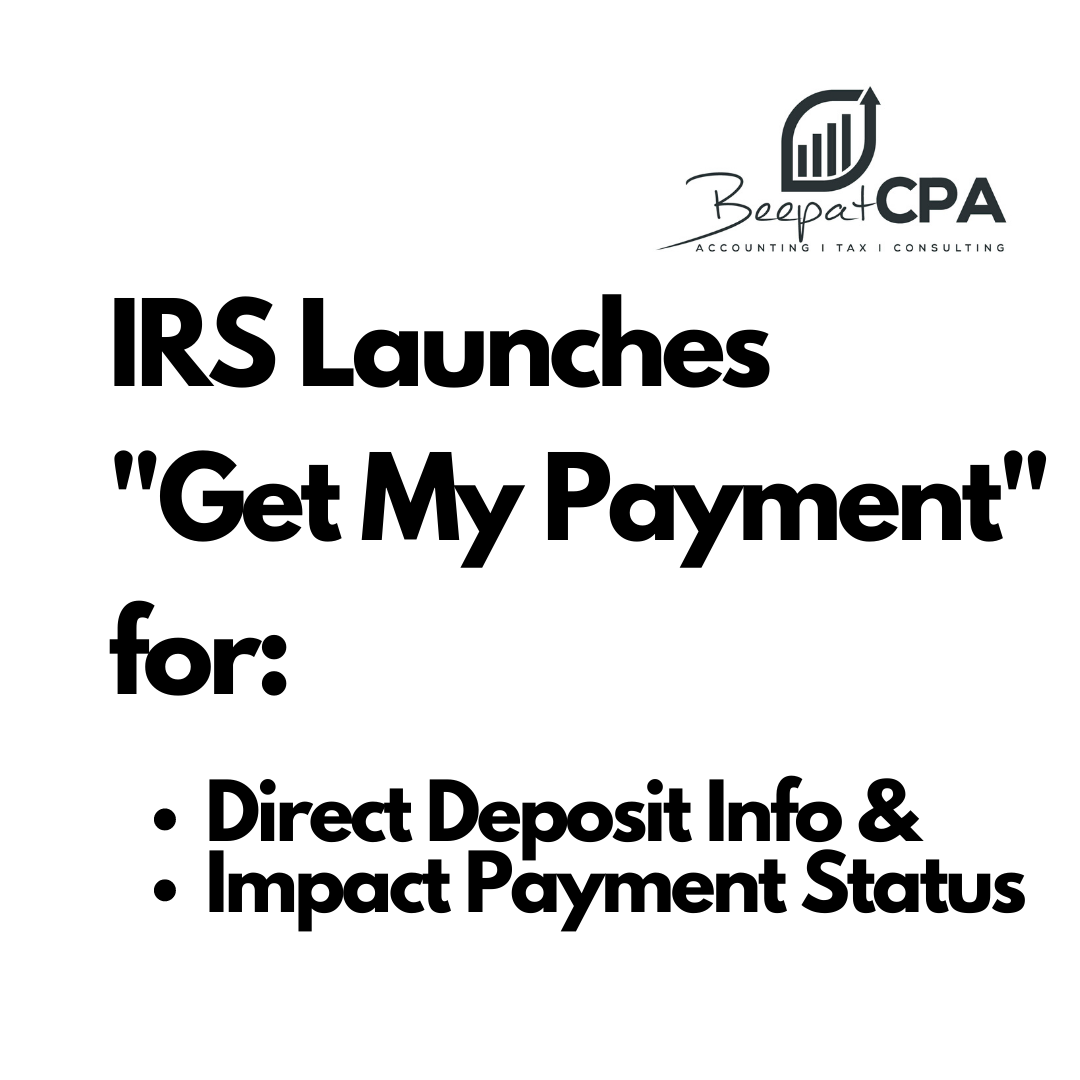"IRS Launches  ""Get My Payment"""